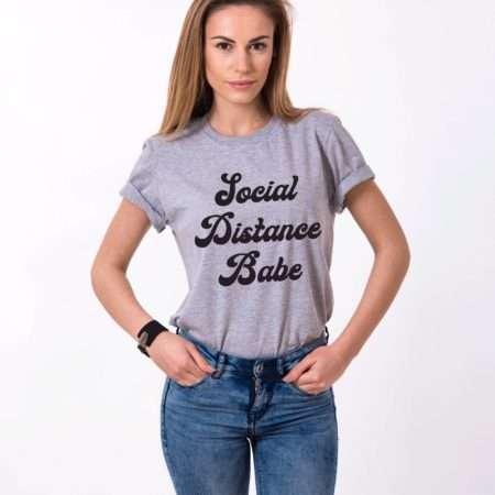 Social Distance Babe Shirt, Self-Isolation Shirt, Quarantine Shirt